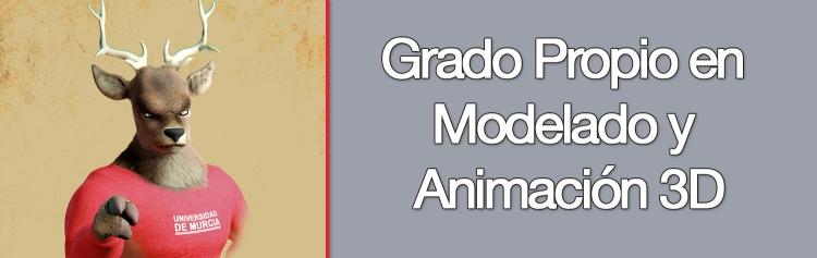 Grado Propio en Modelado y Animación 3D